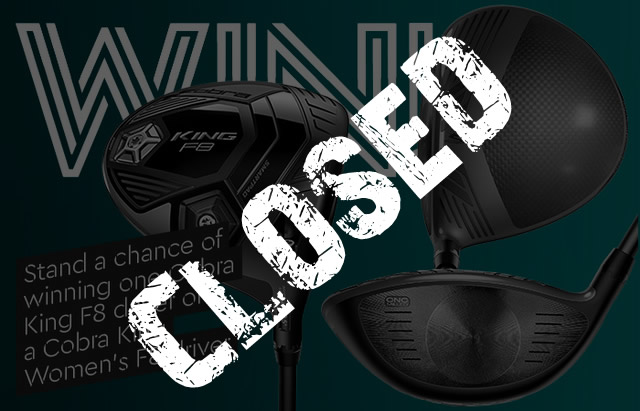 Stand a chance of winning one Cobra King F8 driver or a Cobra King Women's F8 driver