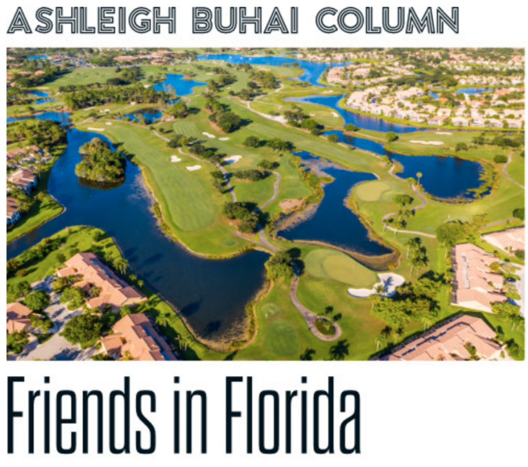 Buhai column: Friends in Florida