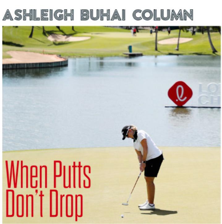 BUHAI COLUMN: When Putts Don't Drop